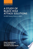A Study of Black Hole Attack Solutions Book