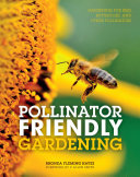 Pollinator Friendly Gardening