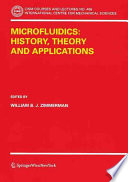Microfluidics  History  Theory and Applications Book
