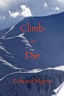 Climb Or Die