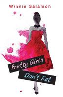 Pretty Girls Don t Eat