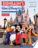"""Birnbaum's 2020 Walt Disney World: The Official Vacation Guide"" by Birnbaum Guides"