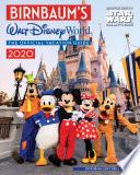 """Birnbaum's 2020 Walt Disney World: The Official Vacation Guide"" by Birnbaum Guides"