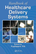 Handbook of Healthcare Delivery Systems