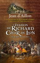 L'Evasion de Richard Cœur de Lion