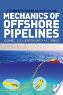 Mechanics of Offshore Pipelines  Volume 2