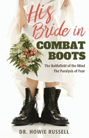 His Bride in Combat Boots: The Battlefield of the Mind - The Paralysis of Fear