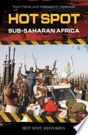 Hot Spot Sub Saharan Africa
