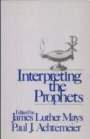 Interpreting the Prophets Pdf/ePub eBook