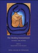 The Healing Environment