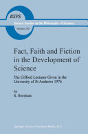 Pdf Fact, Faith and Fiction in the Development of Science