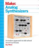 Make: Analog Synthesizers [Pdf/ePub] eBook