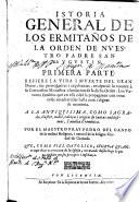 Istoria general de los Ermita  os de la Orden de Nuestro Padre San Augustin
