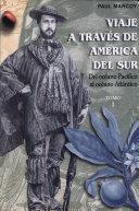 Viaje a través de América del Sur. Tomo I ebook