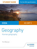CCEA A-level Geography Student Guide 2: AS