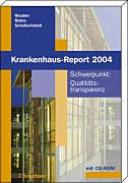Schwerpunkt: Qualitätstransparenz - Instrumente und Konsequenzen