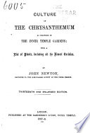 Culture of the Chrysanthemum as Practised in the Inner Temple Gardens  with a List of Plants