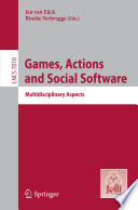 Games Actions And Social Software Book PDF