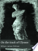 On the Track of Ulysses