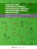 Children and Companion Animals  Psychosocial  Medical  and Neurobiological Implications
