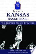 Echoes of Kansas Basketball