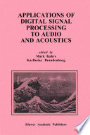 Applications of Digital Signal Processing to Audio and Acoustics Book