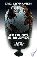 America s Middlemen