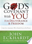 God S Covenant With You For Deliverance Freedom PDF