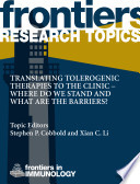 Translating tolerogenic therapies to the clinic     where do we stand and what are the barriers  Book