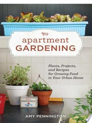 Download Apartment Gardening Free Books - Dlebooks.net