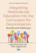 Integrating Multicultural Education Into The Curriculum For Decolonisation