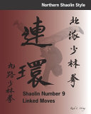 Shaolin Number 9 Linked Moves
