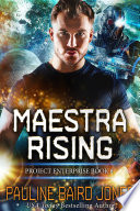 Maestra Rising  Project Enterprise 8