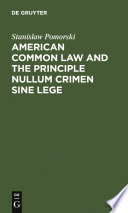 American common law and the principle nullum crimen sine lege