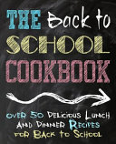 The Back to School Cookbook