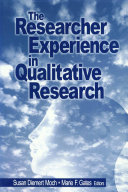 The Researcher Experience in Qualitative Research