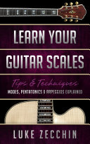 Learn Your Guitar Scales