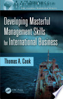 Developing Masterful Management Skills for International Business