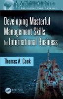 Developing Masterful Management Skills for International Business