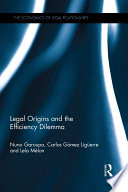 Legal Origins And The Efficiency Dilemma