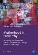 Motherhood in Patriarchy