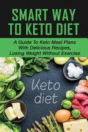 Smart Way To Keto Diet