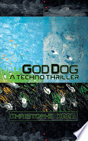 God Dog A Techno Thriller