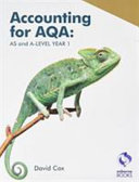 Accounting for AQA : AS and A Level Year 1