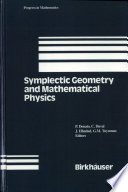 Symplectic Geometry and Mathematical Physics