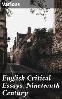 English Critical Essays: Nineteenth Century Pdf/ePub eBook