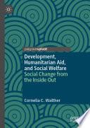 Development  Humanitarian Aid  and Social Welfare