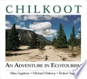 Chilkoot  : An Adventure in Ecotourism