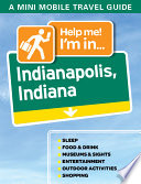 Help Me  I m In    Indianapolis  Indiana