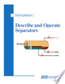 Describe and Operate Separators